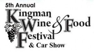 Kingman Wine & Food Festival @ Kingman Arizona | Kingman | Arizona | United States