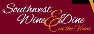 Southwest Wine & Dine in the Vines @ Southwest Wine Center | Cottonwood | Arizona | United States
