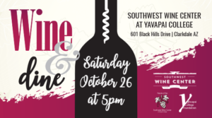 Southwest Wine & Dine in the Vines @ Southwest Wine Center | Cottonwood | Arizona | United States